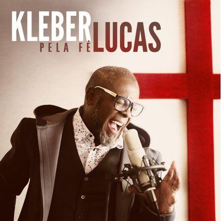 CD-Kleber-Lucas-Pela-Fe
