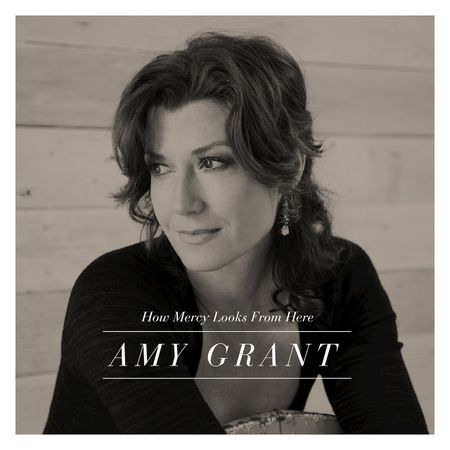 CD-Amy-Grant-How-Mercy-Looks-From-Here