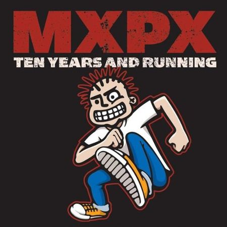 CD-MXPX-Ten-Years-And-Running