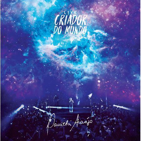CD-Daniela-Araujo-Criador-do-Mundo-Ao-Vivo