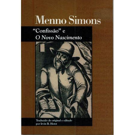 Menno-Simons-confissao-e-o-novo-nascimento-