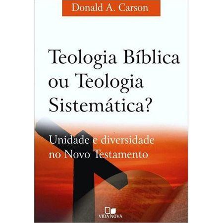 Teologia-Biblica-ou-Teologia-Sistematica