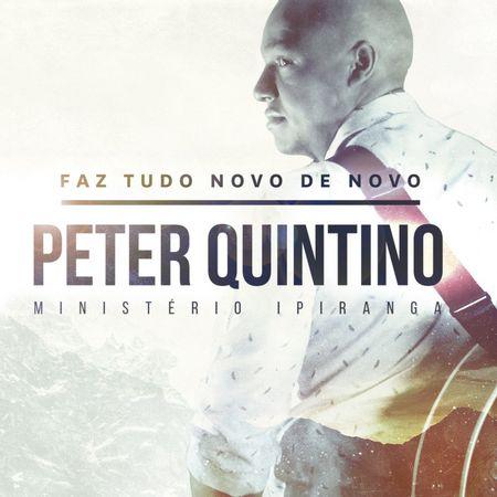 CD-Peter-Quintino-Faz-tudo-Novo-de-Novo