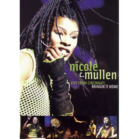 DVD-Nicole-C.-Mullen-Bringin-it-Home