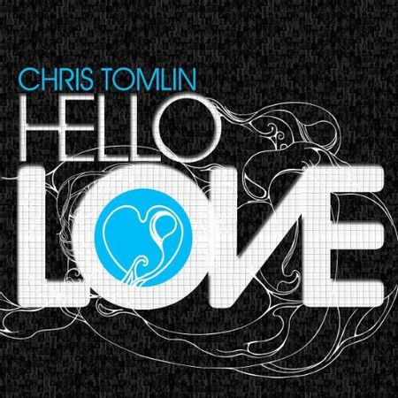 CD-Chris-Tomlin-Hello-Love