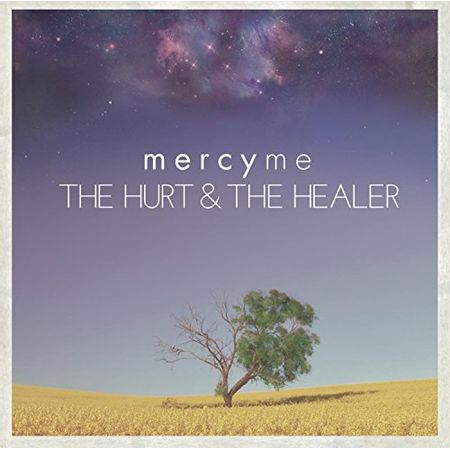 CD-MercyMe-The-Hurt-e-The-Healer