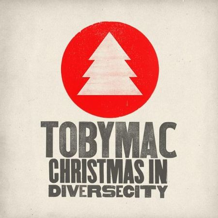 CD-TobyMac-Christmas-in-Diversecity