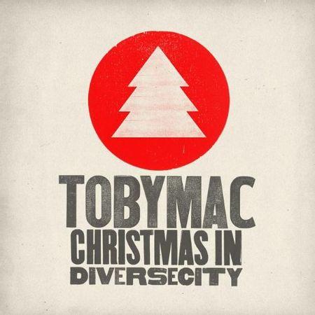 CD-TobyMac-Christmas-in-Diversecity