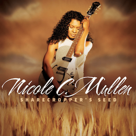 CD-Nicole-C.-Mullen-Sharecropper-s-Seed-vol-01