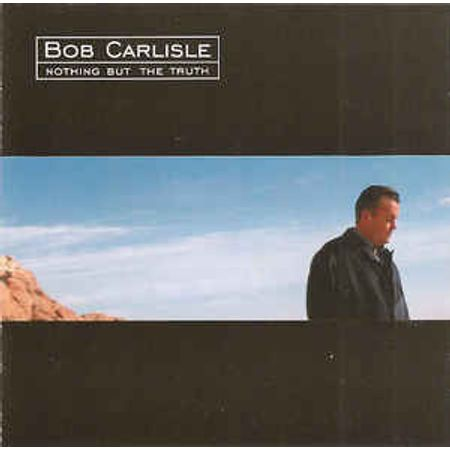CD-Bob-Carlisle-Nothing-But-the-Truth