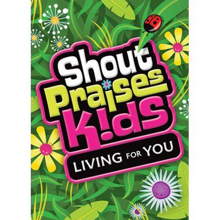 DVD-Shout-Praise-Kids-Living-for-You