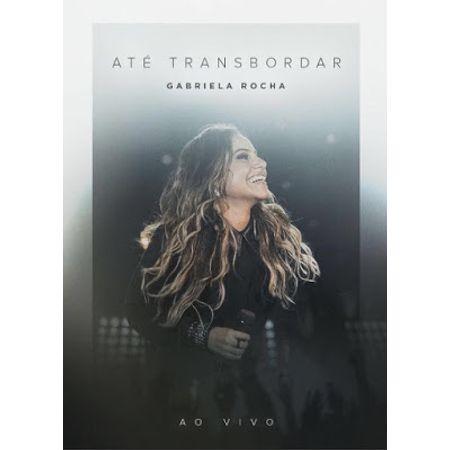 DVD-Gabriela-Rocha-Ate-Transbordar