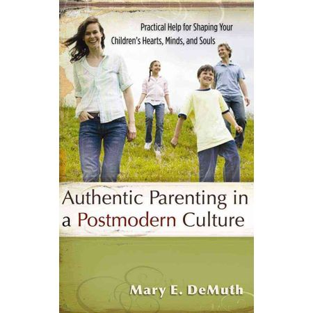 Authentic-Parenting-a-Postmodern-Culture