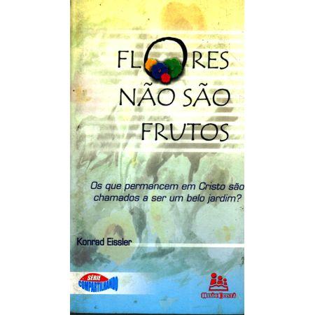 Flores-Nao-Sao-Frutos