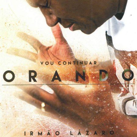 CD-Irmao-Lazaro-Vou-Continuar-Orando