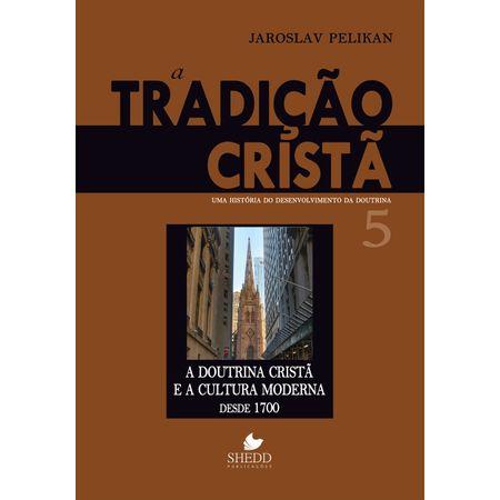 A-Tradicao-Crista-Volume-5