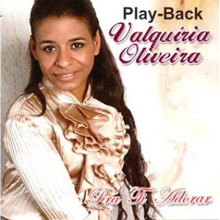 CD-Valquiria-de-Oliveira-pra-ti-adorar