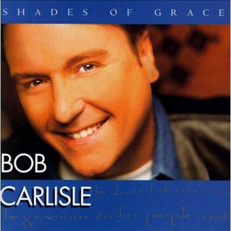 CD-Bob-Carlisle-Shades-of-grace