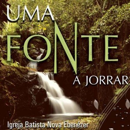 CD-Igreja-Batista-Ebenezer-Uma-Fonte-a-Jorrar