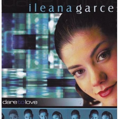 CD-Ileana-Garces-Dare-To-Love