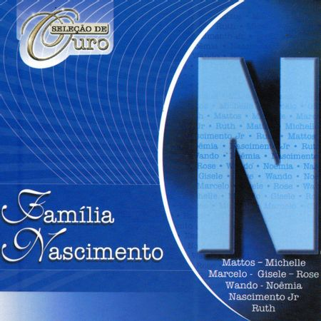 CD-Selecao-de-Ouro-Familia-Nascimento