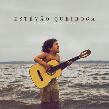 CD-Estevao-queiroga-Dialogo-Numero-um