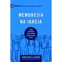 Membresia-na-Igreja-serie-9-marcas