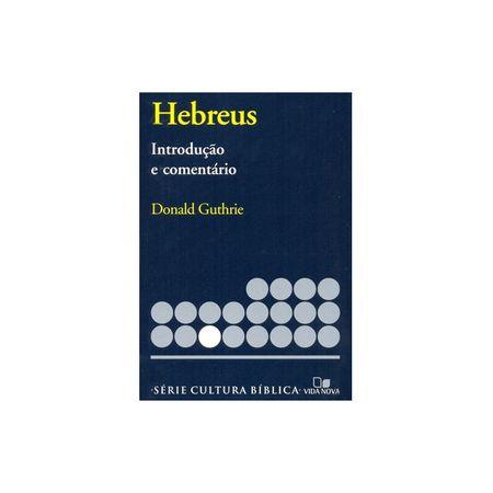 Hebreus-Introducao-e-Comentario