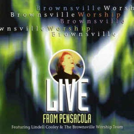CD-Brownsville-Worship-Live-From-Pensacola