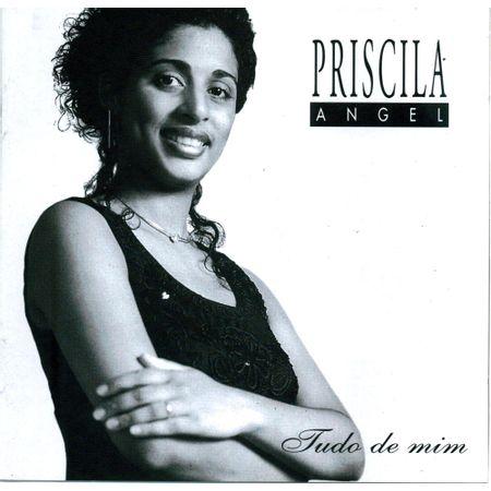 CD-Priscila-Angel-Tudo-de-Mim