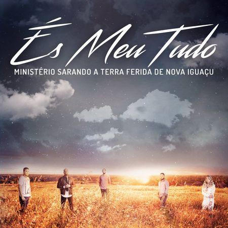 CD-Ministerio-Sarando-a-Terra-Ferida-Es-meu-tudo