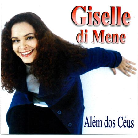 CD-Giselle-Di-Mene-Alem-dos-Ceus
