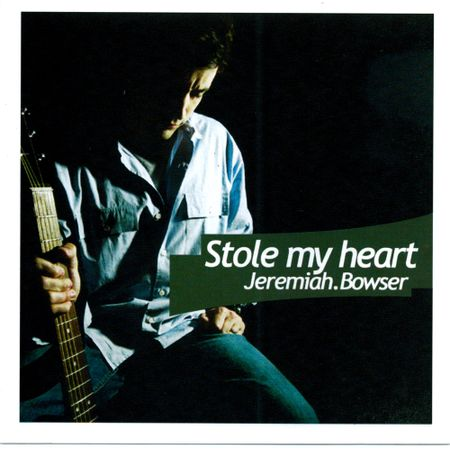 CD-Jeremiah-Bowser-Stole-my-Heart