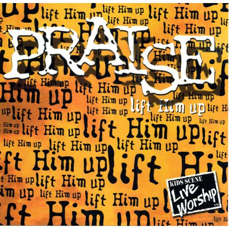 CD-Praise-lift-Him-Up