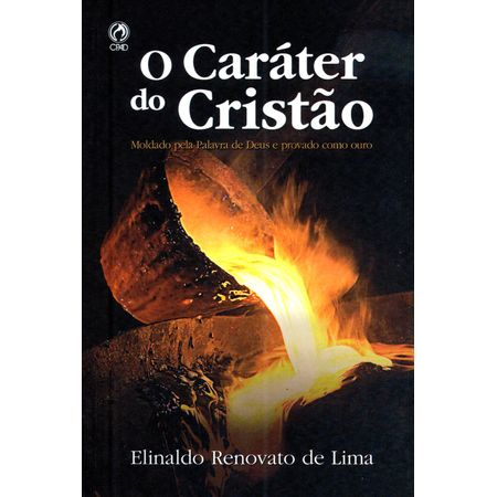 O-Carater-do-Cristao