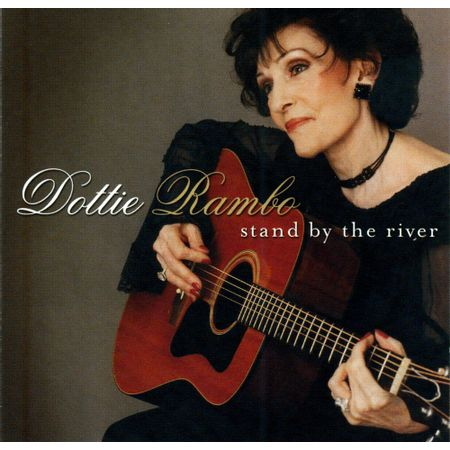 CD-Dottie-Rambo-Stand-by-the-River
