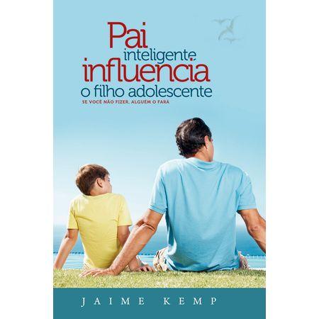 pai-inteligente-influencia-o-filho-adolescente-