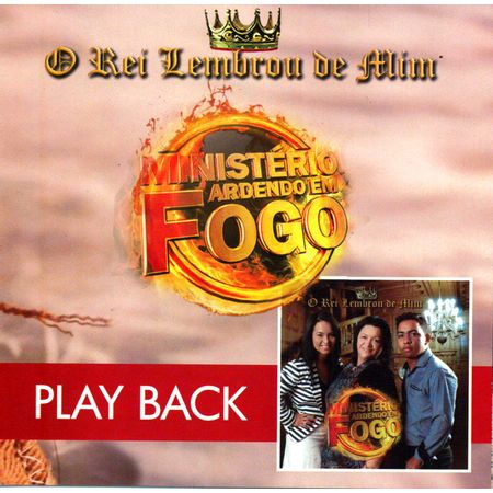 CD-Ministerio-Ardendo-em-Fogo-O-Rei-Lembrou-de-Mim--PlayBack-