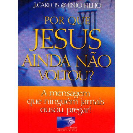 Por-que-Jesus-ainda-nao-Voltou
