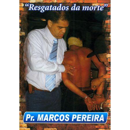 DVD-Marcos-Pereira-Resgatados-da-Morte