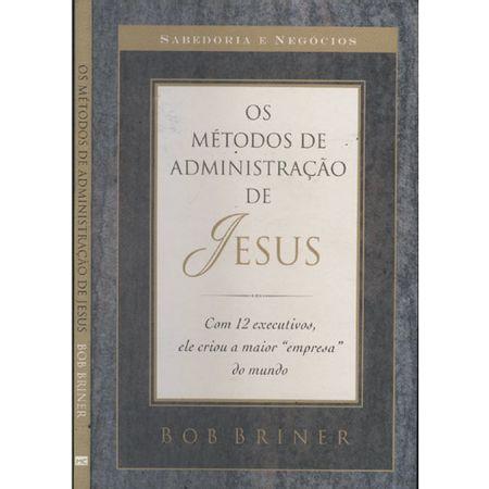 Os-Metodos-de-Administracao-de-Jesus