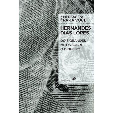 Dois-Grandes-Mitos-Sobre-Dinheiro-Hernades-Dias-Lopes