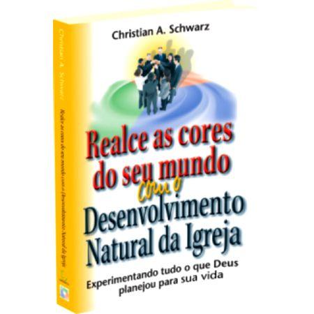 Realce-As-Cores-Do-Seu-Mundo-Com-O-Desenvolvimento-Natural-da-Igreja