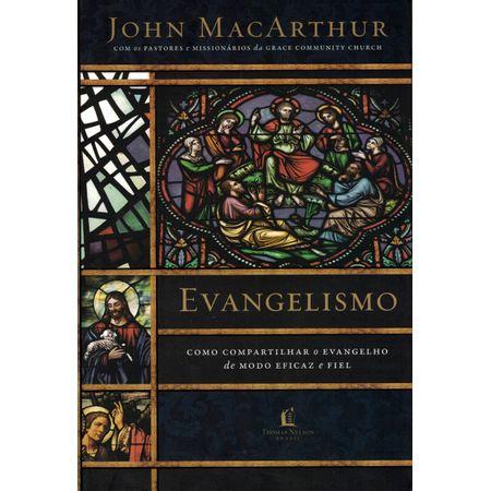 Evangelismo-Como-Compartilhar-o-Evangelho-de-Modo-eficaz-e-fiel-