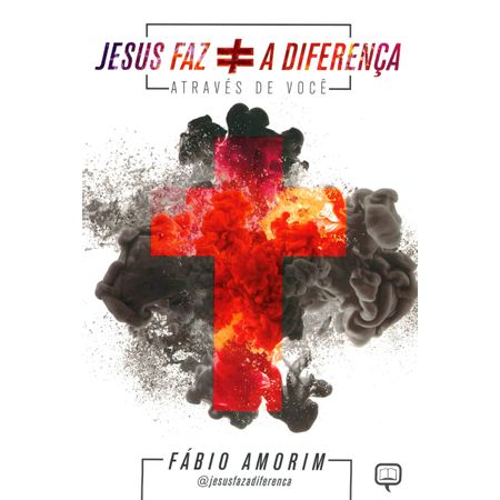 Jesus-Faz-a-Diferenca-Atraves-de-Voce