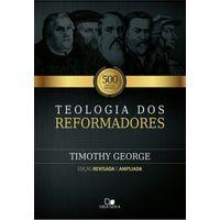Teologia-dos-Reformadores