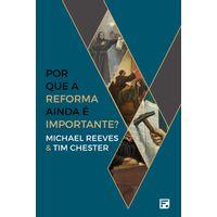 Por-que-a-Reforma-Ainda-e-Importante-