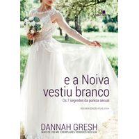 E-Noiva-Vestiu-Branco