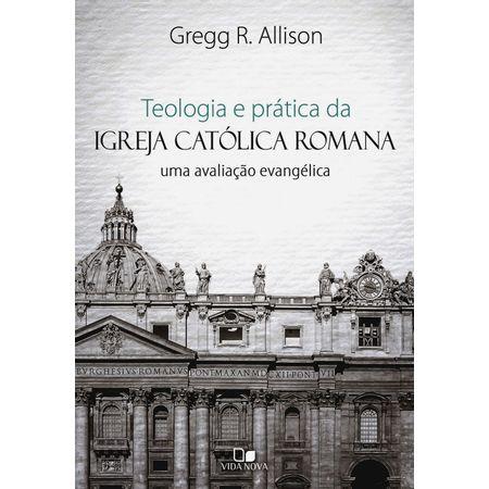 Teologia-e-Pratica-da-Igreja-Catolica-Romana.jpg