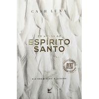 Em-Honra-ao-Espirito-Santo-Cash-Luna-Editora-Vida
